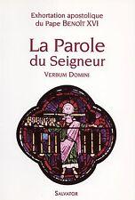 LA PAROLE DU SEIGNEUR - EXHORTATION APOSTOLIQUE DU PAPE BENOÎT XVI