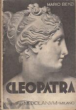 BENZI MARIO CLEOPATRA 1934 EDIZIONI MEDIOLANUM LIBRO