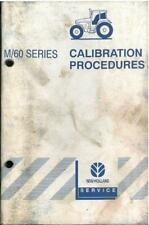 New Holland Tractor 8160 8260 8360 8560 & M100 M115 M135 M160 Calibration Manual