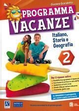 Programma vacanze. Italiano, storia e geografia. Per la S... - Scarabotto Gio...