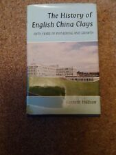 The History of English China Clays 50 Years of Pioneering Kenneth Hudson book