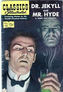 CLASSICS ILLUSTRATED #13 DR. JEKYLL & MR. HYDE! GOLDEN AGE 1944 COMICS!
