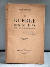 Louis Pergaud La guerre des boutons Paris Mercure de France 1949