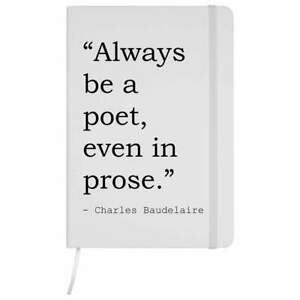 Writing Quote By Charles Baudelaire A5 Ruled Notebooks / Notepads (NB004947)