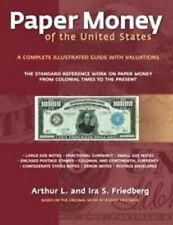 Paper Money of the United States By Friedberg, 21st Edition, HARDBOUND, HARD