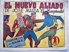"""EL NUEVO ALIADO de José María """"El Tempranillo"""", por MAYMIR. Ameller editor 1950."""