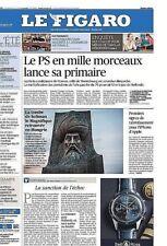 Le Figaro 19 août 2016 N° 22402 + supplément éco*Le PS en mille morceaux*Iphone