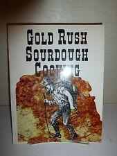 Gold Rush Sourdough Cooking. Evans. Rare 1997 1st Edition 1st Print Lg PB 144