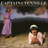 CAPTAIN & TENNILLE (2 CD) COME IN FROM THE RAIN : THE ULTIMATE COLLECTION *NEW*