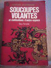 Guy Tarade: Soucoupes volantes et civilisations d'outre-espace/ J'ai lu, 1973