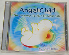 Angel Child: The Journey to Your Essential Self by Cindy Sellers (CD2012) SEALED