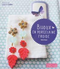 Bijoux en porcelaine froide - Tania Zaoui - Marie-Claire
