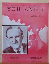 You And I - vintage sheet music - 1941 - Kay Kyser, theme song of Maxwell House