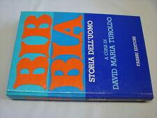 (D.M. Turoldo) BIBBIA storia dell'uomo 1980 Fabbri 1 edizione