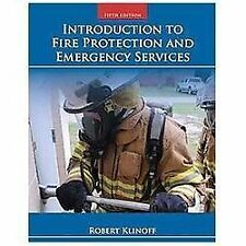 Introduction to Fire Protection and Emergency Services by Robert Klinoff (2013,