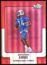 2006 Topps Finest Red Refractors Jonathan Orr Ser #64 Tennessee Titans /399