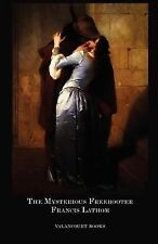 The Mysterious Freebooter; Or, the Days of Queen Bess (Paperback or Softback)