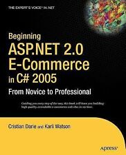 Beginning Asp . Net 2. 0 E-Commerce in C#2005 : From Novice to Professional by …