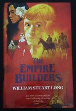 The Empire Builders, By William Stuart Long, H/C D/J vivian
