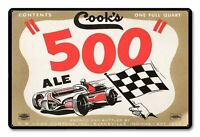"""COOK'S 500 ALE RACE CAR RACING 18"""" HEAVY DUTY USA MADE METAL ADVERTISING SIGN"""