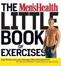 The Men's Health Little Book of Exercises: Four Weeks to a Leaner, Stronger, Mor