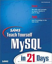 Sams Teach Yourself MySql in 21 Days