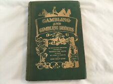 GAMBLING AND GAMBLING DEVICES, ANTIQUE BOOK, JOHN PHILIP QUINN, 1912