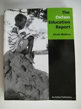 Kevin Watkins, The Oxfam Education Report, 2000