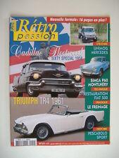 RETRO PASSION 159 TRIUMPH TR4 61-SIMCA P60 MONTLHERY 62-CADILLAC FLEETWOOD 56