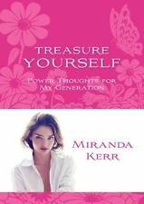 (Good)-Treasure Yourself: Power Thoughts for My Generation (Paperback)-Kerr, Mir