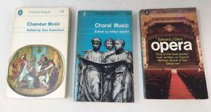 3 x Pelican Music Books Chamber, Choral, Opera A150 / A372 / A533 1965