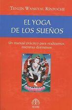 El yoga de los sueños: Un manual práctico para realizarnos mientras-ExLibrary
