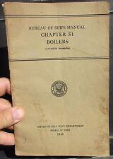 US Navy 1945 Boilers Chapter 51 Bureau of Ships Book (NAVSHIPS 250-000-51a)