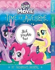 My Little Pony the Movie Time to be Awesome: My Friendship Journal by Parragon Books Ltd (Hardback, 2017)