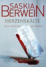 Herzenskälte / Ein Fall für Leitner und Grohmann Bd. 2 von Saskia Berwein (2014,