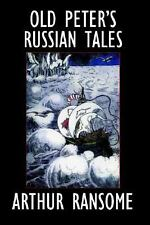 Old Peter's Russian Tales, Hardcover by Ransome, Arthur, Like New Used, Free ...
