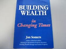 ~ BOOK Building Wealth in Changing Times-JAN SOMERS ~