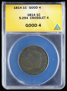 1814 Large Cent Classic Head 1C ANACS Good 4 S-294 Crosslet 4