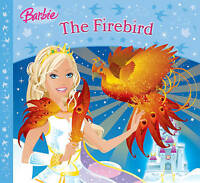 The Firebird (Barbie Story Library), Glass, Lily, Very Good Book