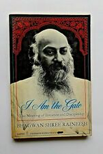 I Am the Gate by Osho Bhagwan Shree Rajneesh 1st U.S. Edition Paperback 1977