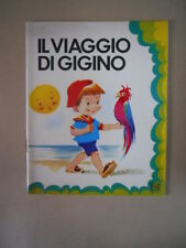 Collana Bel ( Bimbi e Libri ) - Il Viaggio di Gigino Vol.11 1978 ed. AMZ [G390]