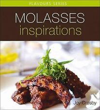 Molasses Inspirations (Flavours Cookbook)
