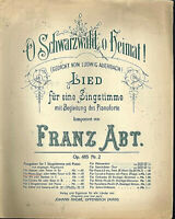 Franz Abt - O Schwarzwald, o Heimat ~ alte, übergroße Noten