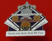 Danbury Football Pin Badge Tottenham Hotspur FC v Sheffield United FA Cup 1901