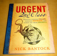 SIGNED NICK BANTOCK URGENT 2nd CLASS COLLAGE DOCUMENTS ART EPHEMERA Psychedelic