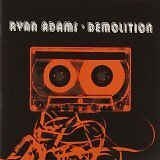 ADAMS Ryan - Demolition - CD Album