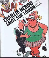 Charlie Hebdo Saute Sur Toulon (11/1995) - Cabu Charb Tignous Wolinski