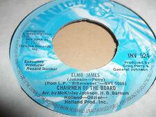 "CHAIRMEN OF THE BOARD "" ELMO JAMES "" 7"" SINGLE VERY GOOD 1972"