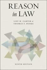 Reason in Law by Lief H. Carter and Thomas Frederick Burke (2016, Paperback)