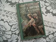 The Little Brown Jug at Kildare (Meredith Nicholson, 1908 Hardcover)